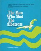 Man Who Shot the Albatross, The