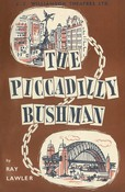 Piccadilly Bushman, The