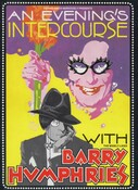 Barry Humphries, An Evening's Intercourse with the Widely-Liked